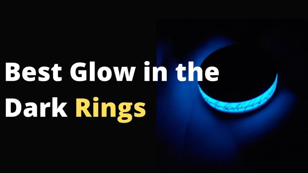 Best Glow in the Dark Rings you can get