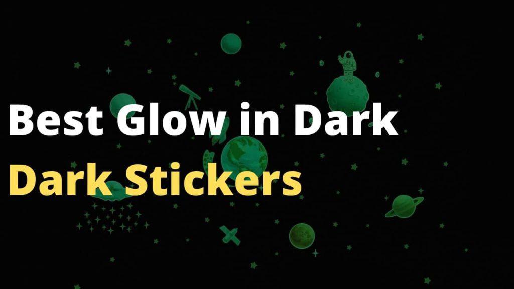 Best Glow in the Dark Stickers