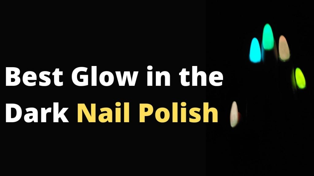 The Best Glow in The Dark Nail Polishes | Dark nail polish, Glow nails, Dark nails