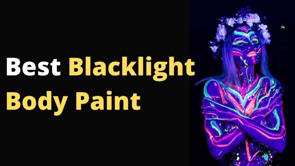 Best Blacklight Body Paint and how to use Blacklight body paint